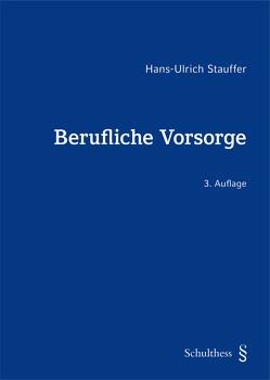 Berufliche Vorsorge von Stauffer,  Hans-Ulrich