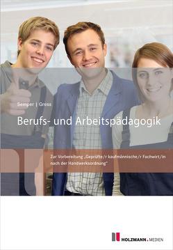 Berufs- und Arbeitspädagogik von Gress,  Bernhard, Semper,  Dr. Lothar