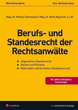 Berufs- und Standesrecht der Rechtsanwälte von Ruprecht,  René, Ziehensack,  Helmut