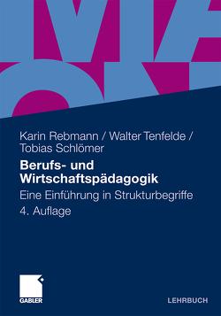 Berufs- und Wirtschaftspädagogik von Rebmann,  Karin, Schlömer,  Tobias, Tenfelde,  Walter