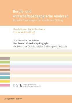 Berufs- und wirtschaftspädagogische Analysen von Faßhauer,  Uwe, Fürstenau,  Bärbel, Wuttke,  Eveline