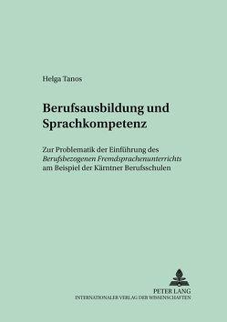 Berufsausbildung und Sprachkompetenz von Tanos,  Helga