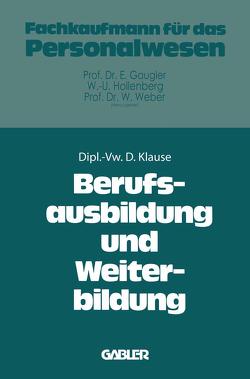 Berufsausbildung und Weiterbildung von Klause,  Dieter