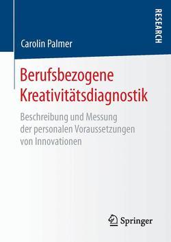 Berufsbezogene Kreativitätsdiagnostik von Palmer,  Carolin