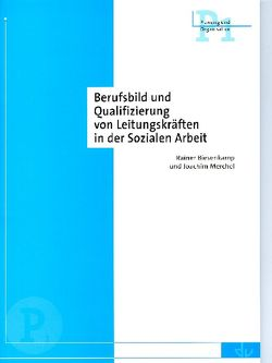 Berufsbild und Qualifizierung von Leitungskräften in der Sozialen Arbeit von Biesenkamp,  Rainer, Merchel,  Joachim