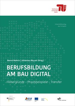 Berufsbildung am Bau digital von Mahrin,  Bernd, Meyser,  Johannes
