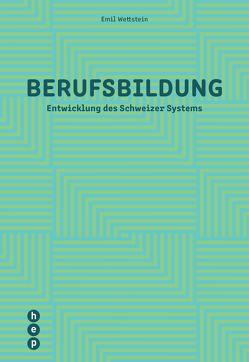 Berufsbildung (E-Book) von Wettstein,  Emil