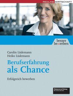 Berufserfahrung als Chance von Lüdemann,  Carolin, Lüdemann,  Heiko
