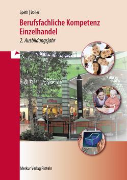 Berufsfachliche Kompetenz Einzelhandel von Boller,  Eberhardt, Speth,  Hermann, Waltermann,  Aloys