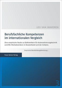 Berufsfachliche Kompetenzen im internationalen Vergleich von Waveren,  Leo van