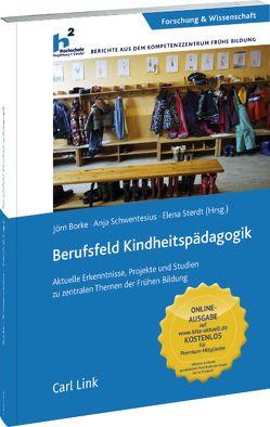 Berufsfeld Kindheitspädagogik von Borke,  Jörn, Schwentesius,  Anja, Sterdt,  Elena