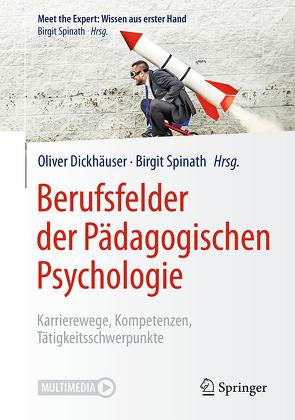 Berufsfelder der Pädagogischen Psychologie von Dickhäuser,  Oliver, Spinath,  Birgit