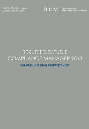 Berufsfeldstudie Compliance Manager 2013