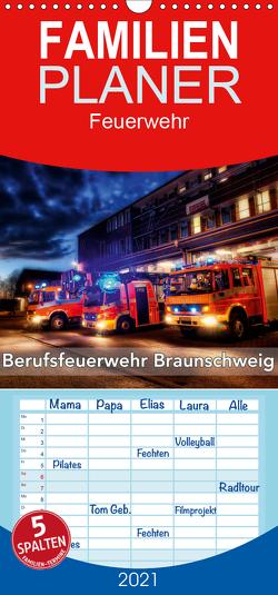 Berufsfeuerwehr Braunschweig – Familienplaner hoch (Wandkalender 2021 , 21 cm x 45 cm, hoch) von Will,  Markus