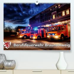 Berufsfeuerwehr Braunschweig (Premium, hochwertiger DIN A2 Wandkalender 2021, Kunstdruck in Hochglanz) von Will,  Markus