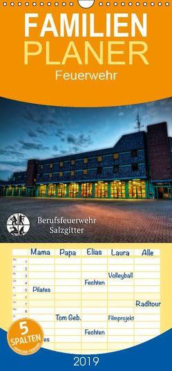 Berufsfeuerwehr Salzgitter – Familienplaner hoch (Wandkalender 2019 , 21 cm x 45 cm, hoch) von Will,  Markus