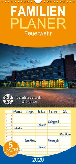 Berufsfeuerwehr Salzgitter – Familienplaner hoch (Wandkalender 2020 , 21 cm x 45 cm, hoch) von Will,  Markus