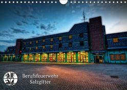 Berufsfeuerwehr Salzgitter (Wandkalender 2019 DIN A4 quer) von Will,  Markus