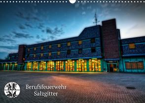 Berufsfeuerwehr Salzgitter (Wandkalender 2021 DIN A3 quer) von Will,  Markus