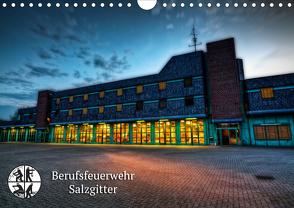 Berufsfeuerwehr Salzgitter (Wandkalender 2021 DIN A4 quer) von Will,  Markus