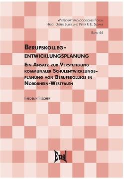 Berufskollegentwicklungsplanung von Fischer,  Frederik