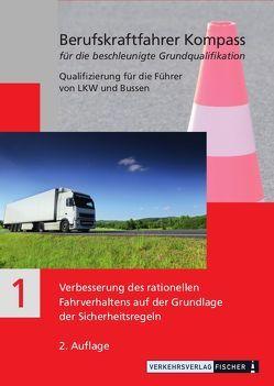 Berufskraftfahrer Kompass – Beschleunigte Grundqualifikation – Lehrbuch Teil 1