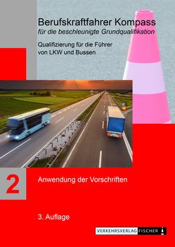 Berufskraftfahrer Kompass – Beschleunigte Grundqualifikation – Lehrbuch Teil 2