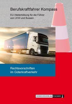 Berufskraftfahrer Kompass – Rechtsvorschriften im Güterkraftverkehr
