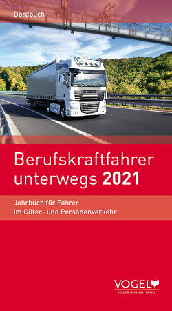 Berufskraftfahrer unterwegs 2021
