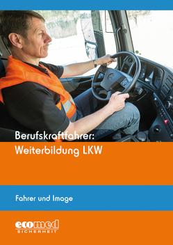 Berufskraftfahrer: Weiterbildung LKW (Fahrer und Image)