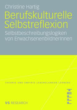 Berufskulturelle Selbstreflexion von Hartig,  Christine