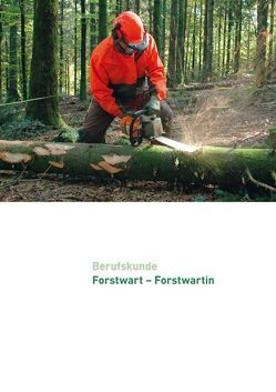 Berufskunde Lehrmittel Forstwartin / Forstwart