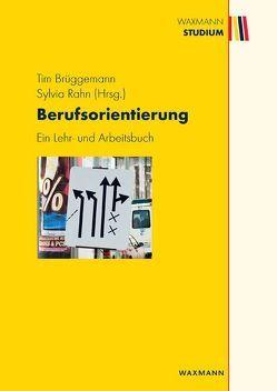 Berufsorientierung von Brüggemann,  Tim, Rahn,  Sylvia