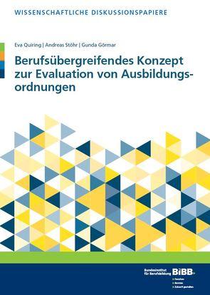 Berufsübergreifendes Konzept zur Evaluation von Ausbildungsordnungen von Görmar,  Gunda, Quiring,  Eva, Stöhr,  Andreas