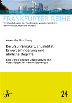 Berufsunfähigkeit, Invalidität, Erwerbsminderung und ähnliche Begriffe von Hirschberg,  Alexander, Laux,  Christian, Wandt,  Manfred
