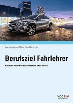 Berufsziel Fahrlehrer von Borgdorf,  Hans-Jürgen, Darjus,  Sabine, Heilig,  Bruno
