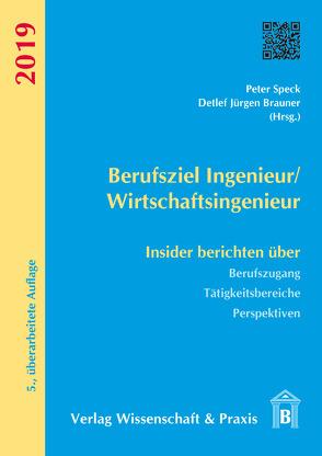 Berufsziel Ingenieur/Wirtschaftsingenieur von Brauner,  Detlef Jürgen, Speck,  Peter