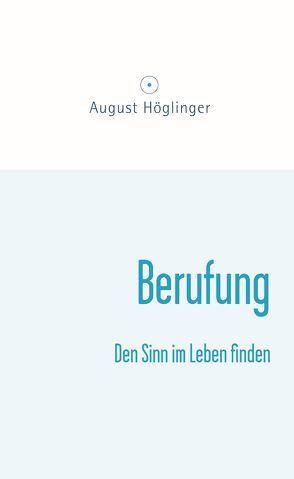 Berufung von Höglinger,  August