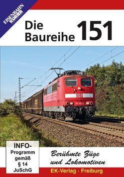 Berühmte Züge und Lokomotiven: Die Baureihe 151