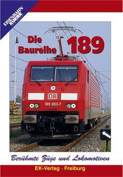 Berühmte Züge und Lokomotiven: Die Baureihe 189