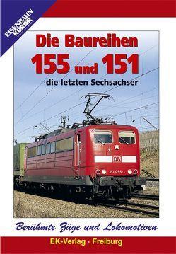 Berühmte Züge und Lokomotiven: Die Baureihen 155 und 151