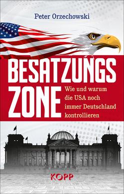 Besatzungszone von Orzechowski,  Peter