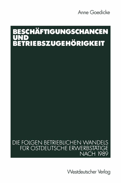 Beschäftigungschancen und Betriebszugehörigkeit von Goedicke,  Anne