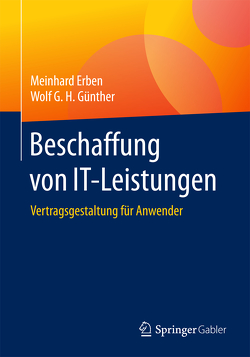 Beschaffung von IT-Leistungen von Erben,  Meinhard, Günther,  Wolf G. H.