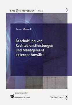 Beschaffung von Rechtsdienstleistungen und Management externer Anwälte von Mascello,  Bruno