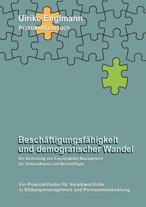 Beschäftigungsfähigkeit und demografischer Wandel von Englmann,  Ulrike