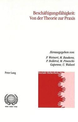 Beschäftigungsfähigkeit: Von der Theorie zur Praxis von Baukens,  Michèle, Bollérot,  Patrick, Weinert,  Patricia