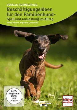 Beschäftigungsideen für den Familienhund von Alef,  Ralf, Krivy,  Petra, Lanzerath,  Angelika