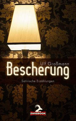 Bescherung von Grossmann,  Ulf