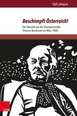 Beschimpft Österreich! von Lahayne,  Olaf